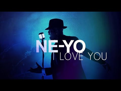 NeYo  I Love You New Song 2017