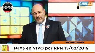 CÚNEO EN VIVO | Uno más Uno tres 15/02/2019 1+1=3 #CúneoEnVIVO