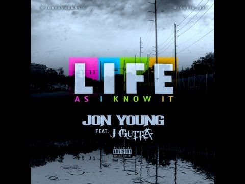 Jon Young life As I Know It Feat. J Gutta (new 2013) video