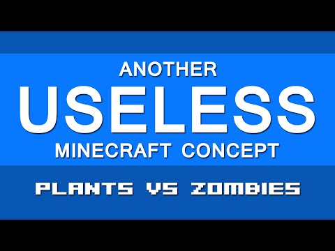 Another Useless Minecraft Concept #7 Plants vs Zombies