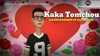 Kaka Tomchou || A Manipuri funny Cartoon & Sad Story || Have a Fun with Us ||