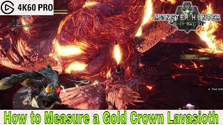 Monster Hunter: World - How to Measure a Gold Crown Lavasioth
