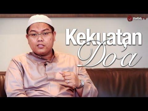 Nasehat Islami: Kekuatan dan Keajaiban Do'a - Ustadz Firanda Andirja, MA.