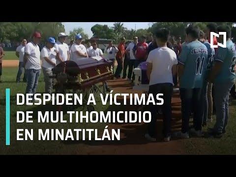 Despiden a las víctimas del multihomicidio en Minatitlán - Las Noticias