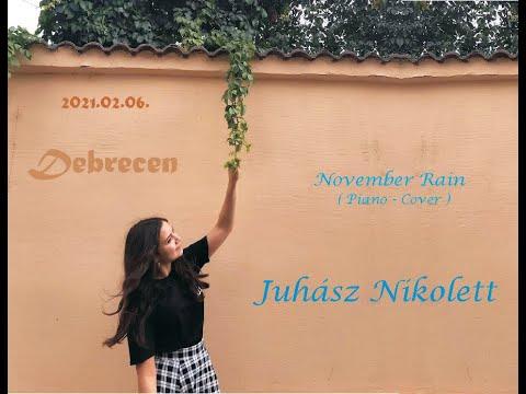 Juhász Nikolett - November Rain ( Piano Cover )
