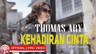 Thomas Arya - Kehadiran Cinta