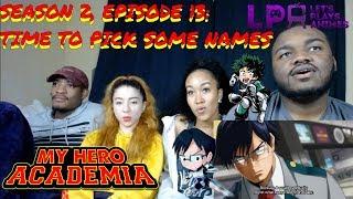 """LetsPlaysAnimes: My Hero Academia 2x13 """"Time To Pick Some Names"""" REACTION"""