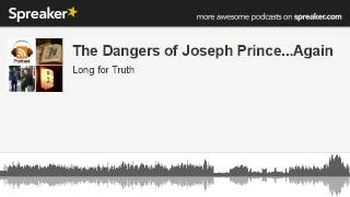 The Dangers of Joseph Prince...Again (made with Spreaker)