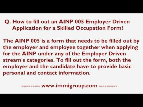 How to fill out an AINP 005 Employer Driven Application for a Skilled Occupation Form?