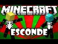 Esconde Esconde em Minecraft XD