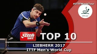 DHS ITTF Top 10 - 2017 Men's World Cup