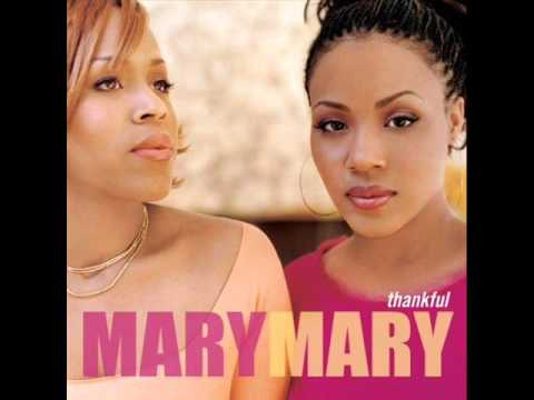 Mary Mary - Still my Child