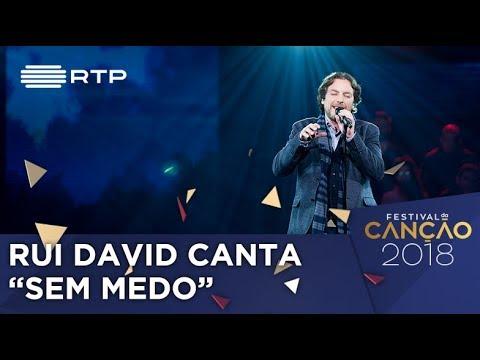 Canção nº 2: Rui David - Sem Medo - 1ª Semifinal | Festival da Canção 2018