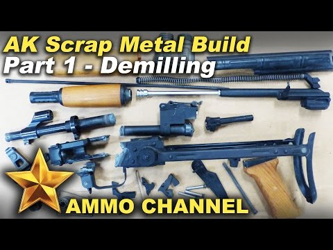 'AK-47' scrap metal build PART 1: Intro & Demilling