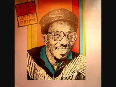 Delroy Wilson Last Thing On My Mind Ask The Lonely