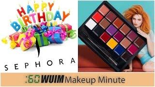 Makeup Minute | SEPHORA 2017 BIRTHDAY GIFTS + NEW ANASTASIA BEVERLY HILLS LIP PALETTE! | WUIM