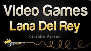 Download Lagu Lana Del Rey - Video Games (Karaoke Version) Gratis STAFABAND