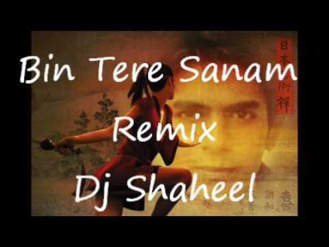 Bin Tere Sanam Remix video