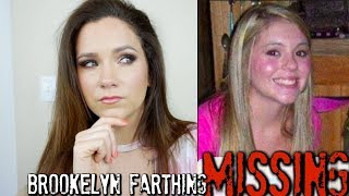 Where is Brookelyn Farthing?  | Disappeared during mysterious fire..