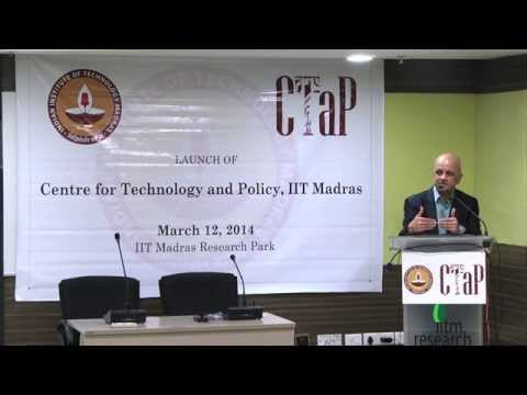Launch of Centre for Technology and Policy(CTaP), IIT Madras & Guest Talk