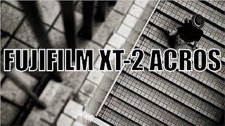 [English ver.] FUJIFILM XT-2 Film Simulation ACROS Monochrome shooting in Osaka