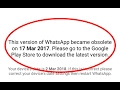 How to fix This version of WhatsApp became obsolete error in Android|Tablet