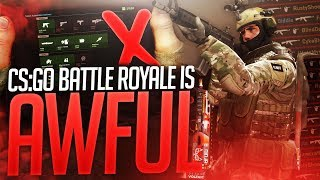CS:GO Battle Royale is Comically Disappointing.
