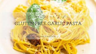 HOW TO MAKE Gluten Free Italian Garlic Pasta | CookYourLife | Healthy Recipes | Eat Well