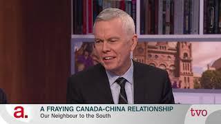 A Fraying Canada-China Relationship
