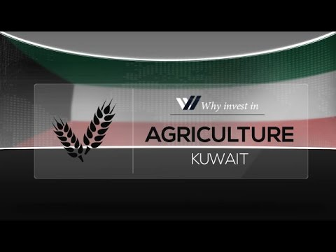 Agriculture  Kuwait - Why invest in 2015