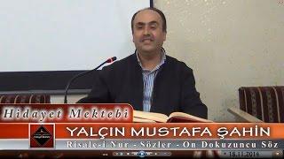 Yalçın Mustafa Şahin - Risale-i Nur - Sözler - On Dokuzuncu Söz