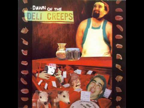 Deli Creeps - Dream Girl