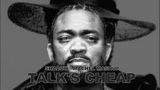 Shadow Machel Montano Mashup Talk 39 S Cheap Rem Ix