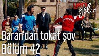 Download Lagu Yeni Gelin 42. Bölüm - Baran'dan Tokat Şov Gratis STAFABAND