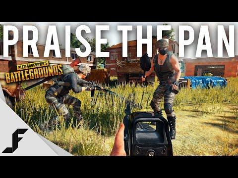 PRAISE THE PAN - Battlegrounds