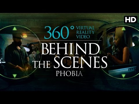 360 Degree Virtual Reality Video | Phobia | Behind The Scenes