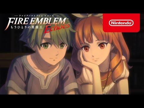 【3DS】ファイアーエムブレムシリーズ2作目の『外伝』をリメイクした『ファイアーエムブレム Echoes もうひとりの英雄王』が4月20日に発売