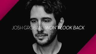 Josh Groban Won 39 T Look Back The Story Behind The Song
