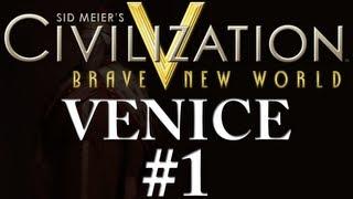 Civilization 5: A Brave New World - Venice - Part 1
