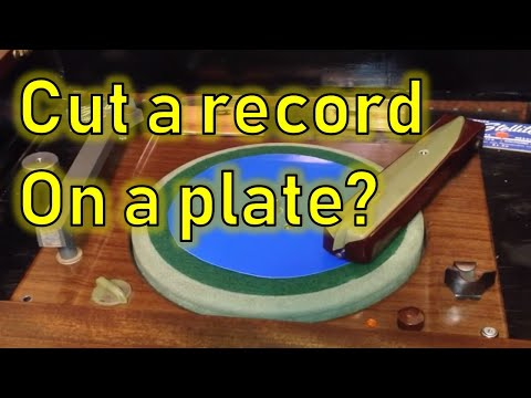 "Cutting a ""vinyl"" Record from a Solo Plastic Food Plate"