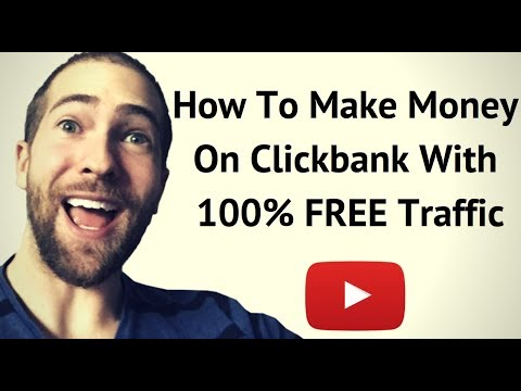 How To Make Money On Clickbank With Free Traffic