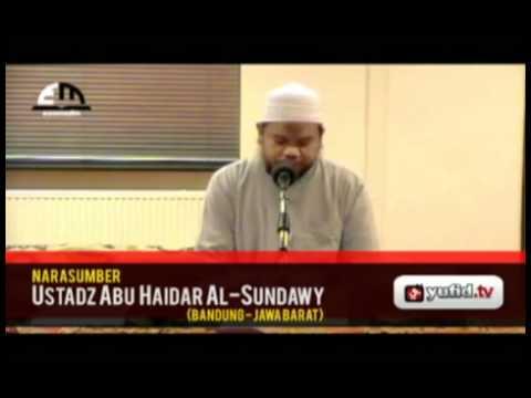 Keutamaan Akhlak (02) - Ustadz Abu Haidar Al-Sundawy