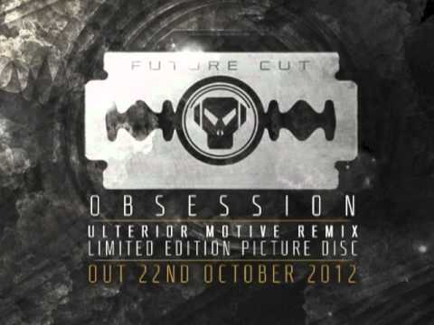 Future Cut - Obsession Feat. Jenna G (Ulterior Motive Remix)