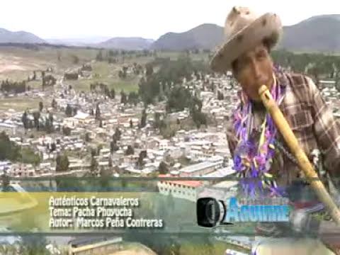 Autenticos Carnavaleros de Chumbivilcas -Pacha Phuyucha