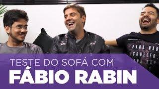 Teste do Sofá ep. 33 | Fábio Rabin