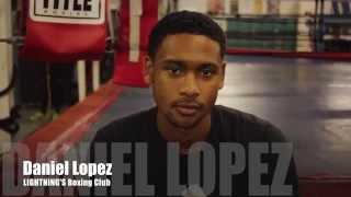 "Daniel ""The Canon"" Lopez Interview - Lightning Boxing Club"