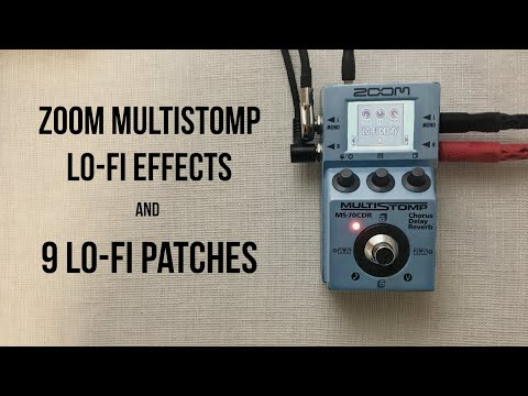 Zoom Multistomp Lo-Fi Effects and 9 Lo-Fi Patches