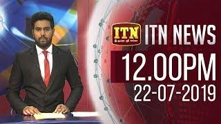 ITN News 2019-07-22 | 12.00 PM