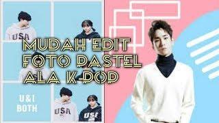 Cara membuat foto pastel edit ala K pop