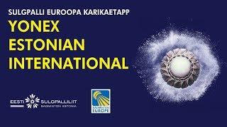 Round 32 amp 16 - 2019 YONEX Estonian International Court Yonex